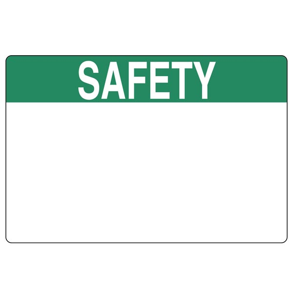 Pre-Printed Header Label, SAFETY, 6.0