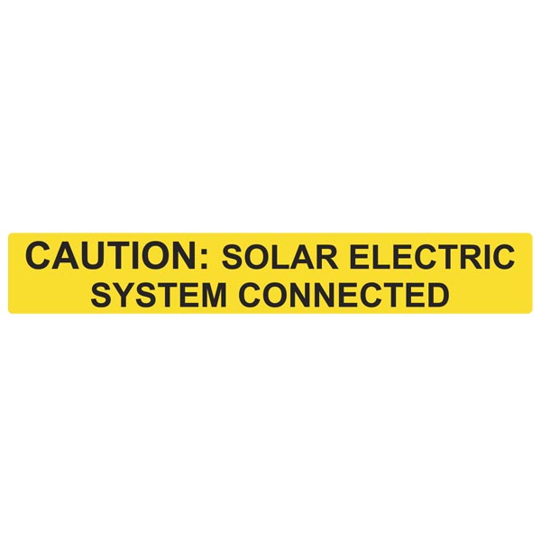 Solar Label, Reflective, CAUTION SOLAR ELECTRIC SYSTEM CONNECTED, 6.5