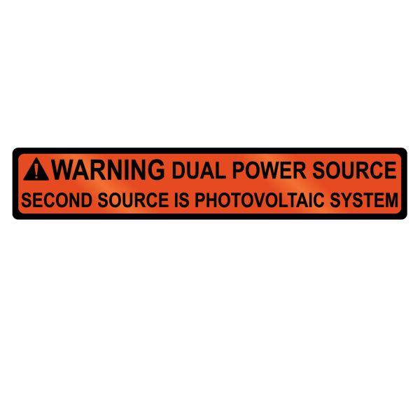 Metal Solar Placard, WARNING DUAL POWER SOURCE…SYSTEM, 4.0