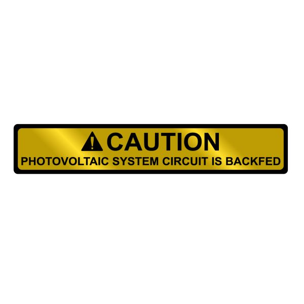 Metal Solar Placard, 2017 Code, CAUTION PHOTOVOLTAIC SYSTEM BACKFED, 4.12