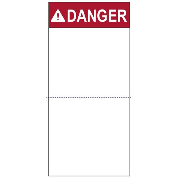 Pre-Printed Header Label, DANGER, Perforated, 2.7