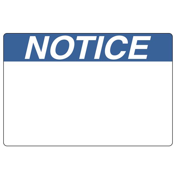 Pre-Printed Header Label, NOTICE, 3.0