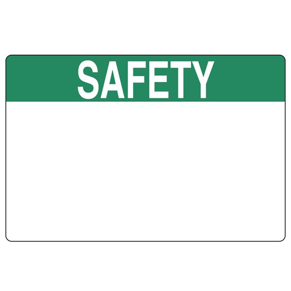 Pre-Printed Header Label, SAFETY, 3.0